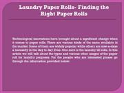 Laundry Paper Rolls- Finding the Right Paper Rolls