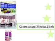 Conservatory Window Blinds