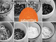 Healthy Ingredients in Mexican Food