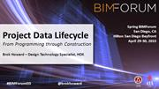 Project Data Lifecycle – From Programming through Construction