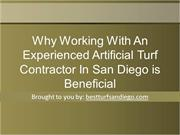 Why Working With An Experienced Artificial Turf Contractor In San Dieg