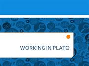 Working in PLATO (For Students)