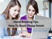 Hotel Booking Tips How To Book Cheap Hotels