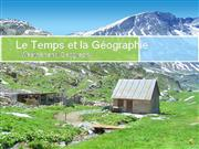 Le Temps and La Geographie