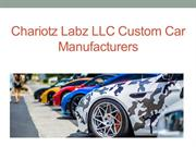 Chariotz Labz LLC custom car manufacturers