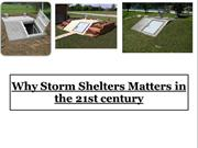 Why Storm Shelters Matters in the 21st century