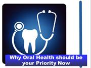 Why Oral Health should be your Priority Now