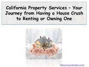 California Property Services – Your Journey from Having a House Crush