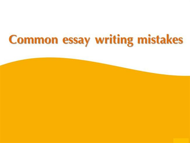 typical mistakes essay writing