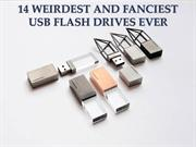 14 Weirdest And Fanciest Usb Flash Drives Ever