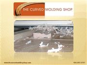 The Curved Molding Shop