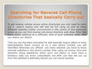 Searching for Reverse Cell Phone Directories That basically Carry out