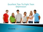 Excellent Tips To Fight Teen Depression