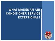 What Makes an Air Conditioner Service Exceptional