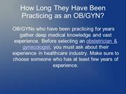 How Long They Have Been Practicing as an OB/GYN?