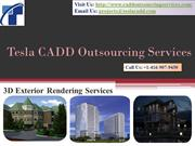 Tesla CADD  provides 3D Exterior Rendering Services!!!