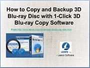 How to Copy and Backup 3D Blu-ray Disc with 1-Click 3D Blu-ray