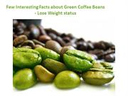 few interesting facts about green coffee beans