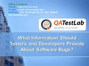 What Data Should Testers and Developers Provide About Software Bugs?