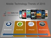 Mobile Technology Trends of 2015