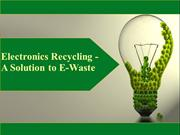 Electronics Recycling: Say No to Waste