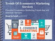 Trends Of Ecommerce Marketing Services