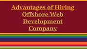 Advantages of Hiring Offshore Web Development Company