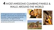 4 Most Awesome Climbing Panels & Walls Around The World