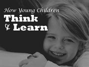 How Young Children Think and Learn Training Module