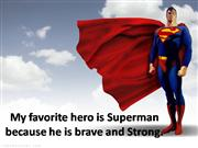 My favorite hero