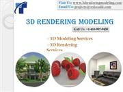 3D Rendering Modeling delivers high quality 3D Modeling and Rendering