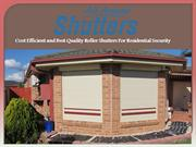 Cost Efficient and Best Quality Roller Shutters For Residential Securi