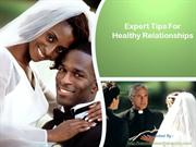 Expert Tips For Healthy Relationships