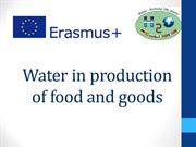 Water in production of food and goods