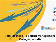Aim for these Top Hotel Management Colleges in India