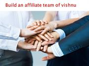 vishnu-bhagat-Build-an-affiliate-team-of-vishnu