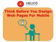 Think Before You Design Web Pages For Mobile
