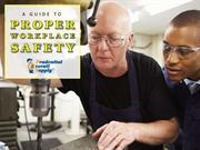 A Guide To Proper Workplace Safety