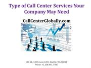 Type of Call Center Services Your Company May Need