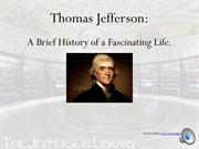 Thomas Jefferson Brief Timeline History