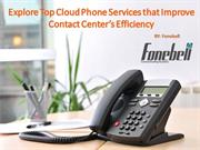 Explore Top Cloud Phone Services that Improve Business  Efficiency