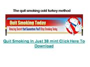The quit smoking cold turkey method