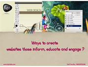 Ways to create websites those inform, educate and engage
