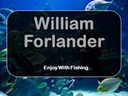 William Forlander - Enjoy With Fishing