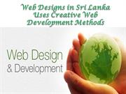 Web Designs in Sri Lanka Uses Creative Web Development Methods