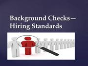 Background Checks—  Hiring Standards