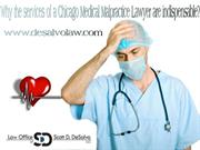 Why the services of a Chicago Medical Malpractice Lawyer are indispens