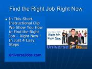 Find the Right Job Right Now
