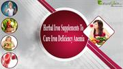 3-Herbal Iron Supplements To Cure Iron Deficiency Anemia