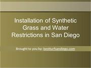 Installation of Synthetic Grass and Water Restrictions in San Diego